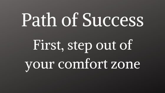 https://businessbonfire.com/wp-content/uploads/2019/07/Path-of-Success-%E2%80%93-First-Step-Out-of-Your-Comfort-Zone-1.png